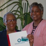 Wheels-to-Wellness first card issued April 2013 Miriam Shelton and Karen Mills